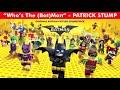 Фрагмент с начала видео - OFFICIAL - Who's The (Bat)Man - Patrick Stump -  The Lego Batman Soundtrack