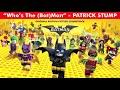 Фрагмент с средины видео - OFFICIAL - Who's The (Bat)Man - Patrick Stump -  The Lego Batman Soundtrack