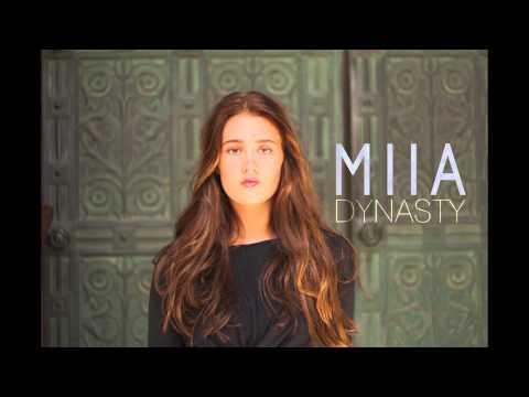 Dynasty  | MIIA