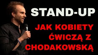 Marcin Wojciech - Jak kobiety ćwiczą z Ewą Chodakowską Stand-up Marcin Zbigniew  Wojciech