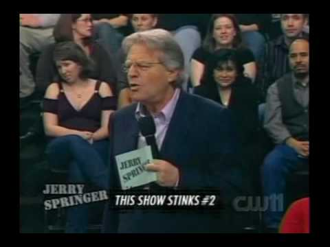 Jerry Springer - This Show Stinks #2 (Part 1)