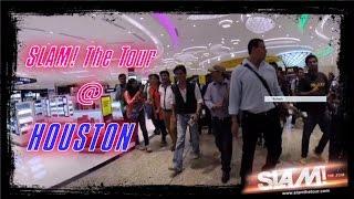 SLAM! The Tour @ Houston