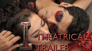 'I' Theatrical Trailer