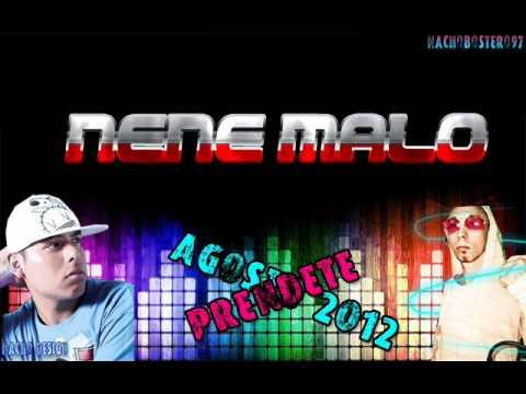 NENE MALO - PRENDETE ||TEMA NUEVO AGOSTO 2012||