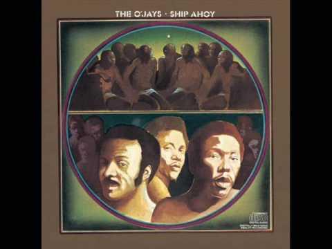 The O-Jays - Ship Ahoy (1973)