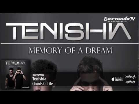 Tenishia - Chords Of Life ('Memory of a Dream' preview)