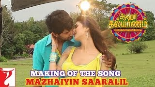 Making of the song - Mazhaiyin Saaralil - Aaha Kalyanam