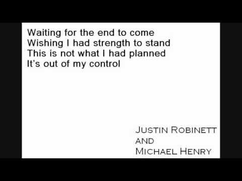Justin Robinett and Michael Henry - ET / Waiting for the End Lyrics