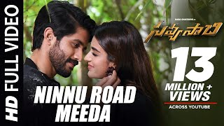 Ninnu Road Meeda Full Video Song - Savyasachi