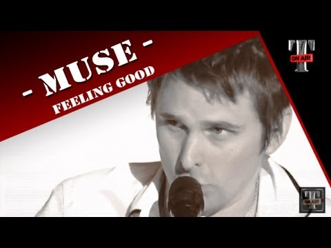 Muse - Feeling Good (TARATATA - Oct.2009)