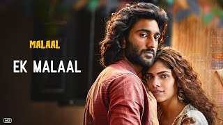 EK MALAAL Video | Malaal