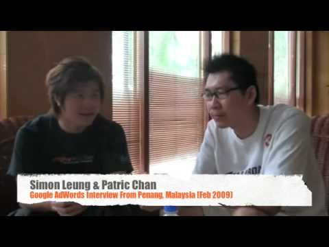 Simon Leung & Patric Chan Google AdWords Interview (Penang, Malaysia)