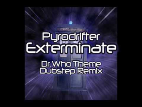 Pyrodrifter - Exterminate (Dr. Who Theme Dubstep Remix)