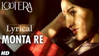 MONTA RE LOOTERA LYRICAL VIDEO