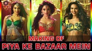 Making Of Piya Ke Bazaar Mein - Humshakals