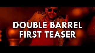 Double Barrel Teaser 1