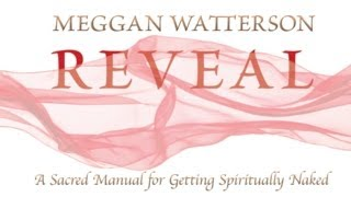 Reveal by Meggan Watterson
