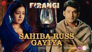 Sahiba Russ Gayiya | Firangi