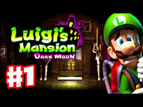 Luigi's Mansion Dark Moon - Gameplay Walkthrough Part 1 - A-1 Poltergust 5000 (Nintendo 3DS)