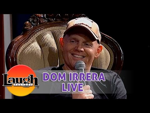 Bill Burr Part 3 - Dom Irrera Live From The Laugh Factory (Podcast)