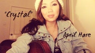"""CRYSTAL"" - By Stevie Nicks (April Hare Cover)"