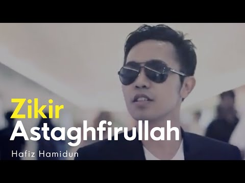 Astaghfirullah - Hafiz Hamidun ( Zikir Terapi Diri ) @HAFIZHAMIDUN