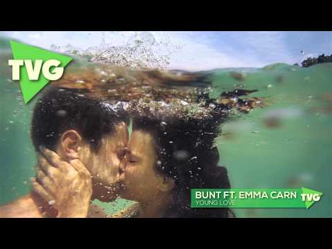 BUNT ft. Emma Carn - Young Love - thvbgd