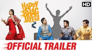 Happy Bhag Jayegi Official Trailer