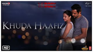 Khuda Haafiz Video | The Body