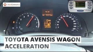 Toyota Avensis Wagon 2.0 152 KM - acceleration 0-100 km/h