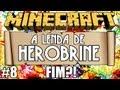 Minecraft: A Lenda de Herobrine - Episódio 8