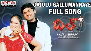 Gajulu Gallumannaye Song - Dil