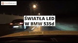 Światła LED w BMW serii 5 - wrażenia z jazdy