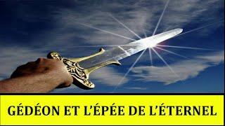 Gédéon et l'épée de l'Éternel 2/2