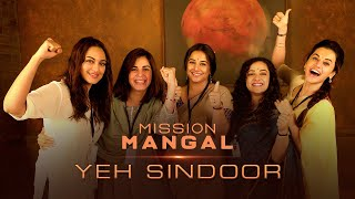 Mission Mangal | Yeh Sindoor promo