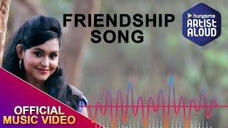 Friendship Song - Aamaar Gaaor & Prarthana Choudhury