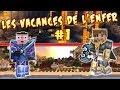 LES VACANCES DE L'ENFER - Ep. 1 : Zombies à la plage - Fanta et Bob dans Minecraft