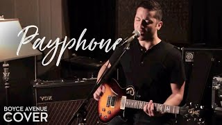 Maroon 5 - Payphone (Boyce Avenue acoustic cover) on iTunes & Spotify