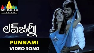Punnami Punnami Video Song - Love Journey