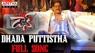 Dhada Puttistha Full Song ll Don