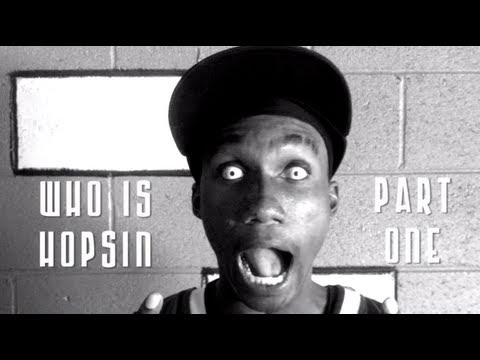 Who Is Hopsin (Part 1 of 3)