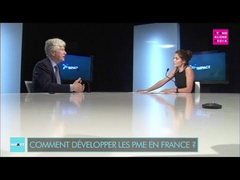 Comment développer les PME en France ?