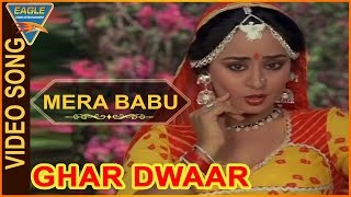 Mera Babu Video Song From Ghar Dwaar Movie  Tanuja, Sachin, Raj Kiran  Bollywood Video Songs