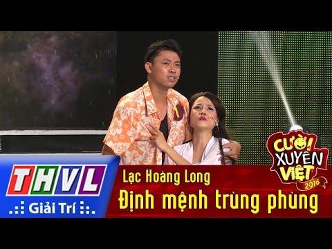 THVL | Cười xuyên Việt 2016 – Tập 2: Định mệnh trùng phùng – Lạc Hoàng Long