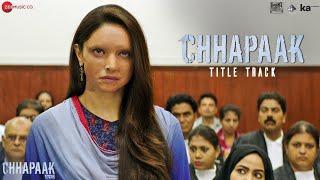Chhapaak Title Track - Deepika Padukone