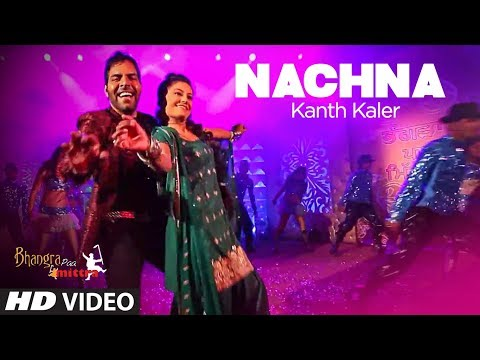 """Nachna Full Song kanth kaler New Punjabi Song"" 