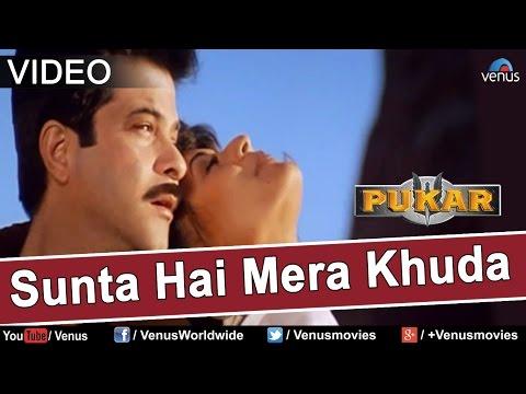 Sunta Hai Mera Khuda (Pukar) -9wr2sjXwXCc