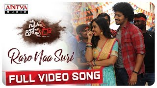 Raro Naa Suri Full Video Song | Nuvvu Thopu Raa