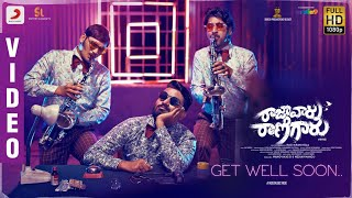 Raja Vaaru Rani Gaaru - Get Well Soon Video