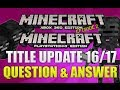 Minecraft Xbox 360 & PS3 Title Update 16/17 Wither Boss & Witch Tease Q&A Episode 2